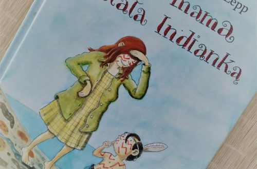 Jak mama została Indianką