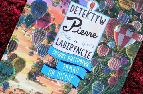 Detektyw Pierre. Dziwny przypadek Zamku na Niebie