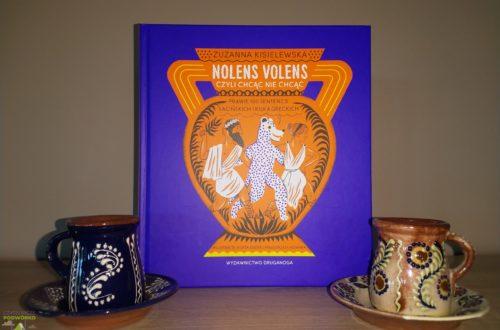 Nolens volens, czyli chcąc nie chcąc