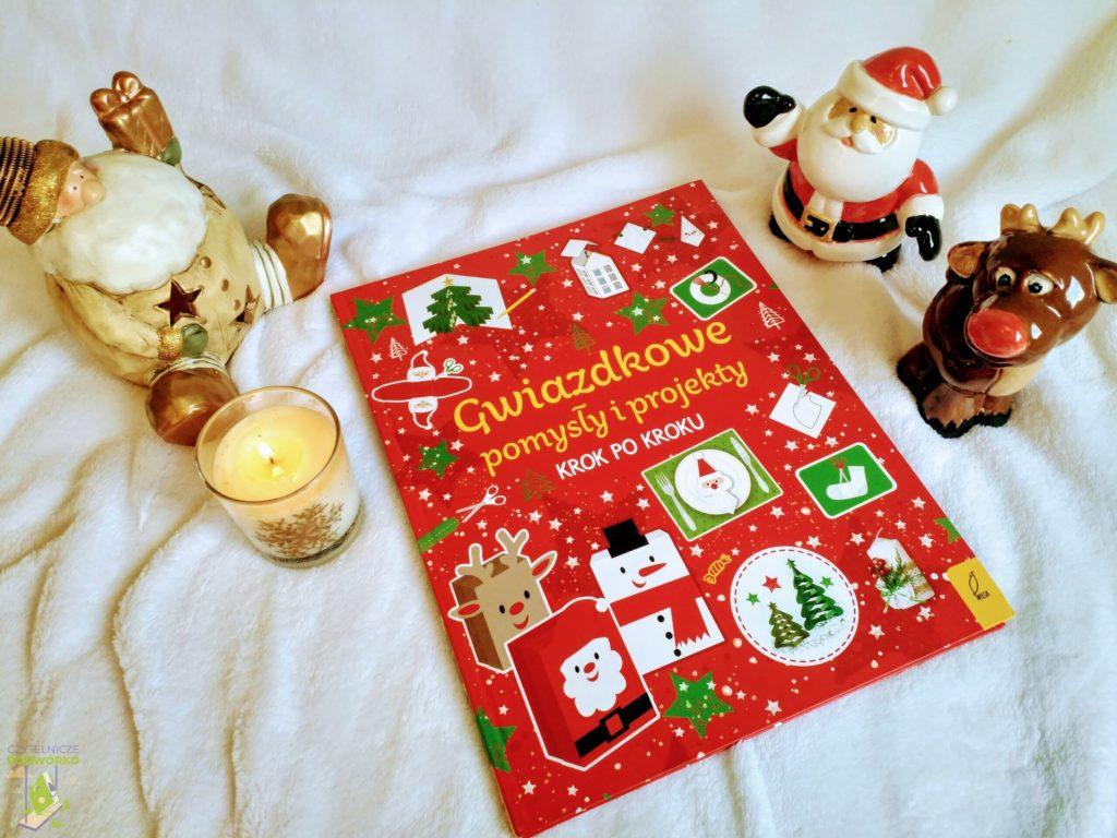 Gwiazdkowe pomysły i projekty krok po kroku - najlepsze świąteczne książki dla dzieci