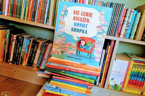 Nie lubię książek. Koniec kropka.