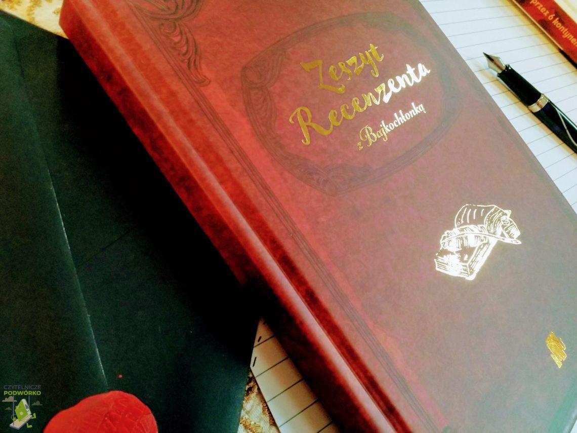Zeszyt Recenzenta z Bajkochłonką