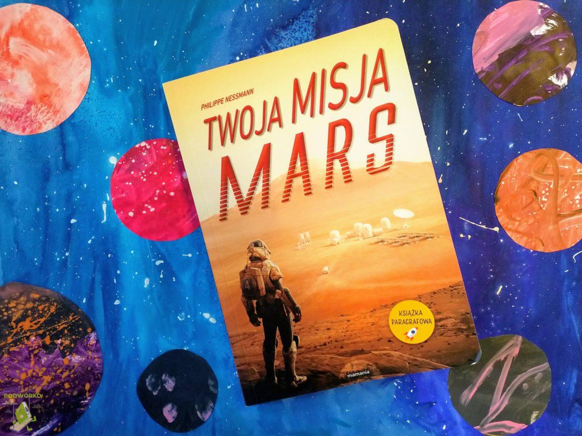 Twoja misja. Mars